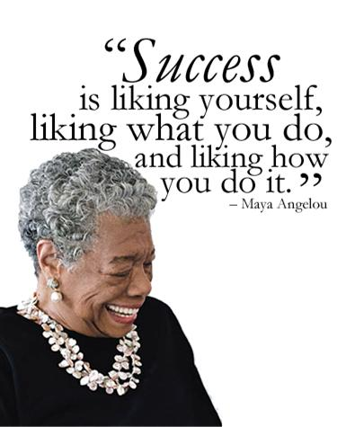 success-is-liking-yourself-liking-what-you-do-and-liking-how-you-do-it1